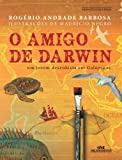 O Amigo de Darwin: Um Jovem Desenhista em Galápagos (Portuguese Edition)