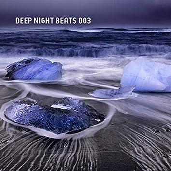Deep Night Beats 003