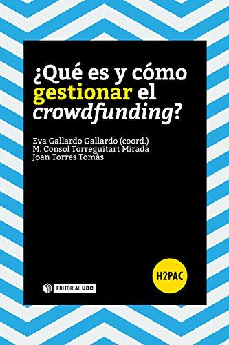 ¿Qué es y cómo gestionar el crowdfunding? (H2PAC)