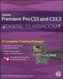 Premiere Pro CS5 and CS5.5 Digital Classroom, (Book and Video Training)