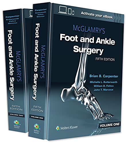 Compare Textbook Prices for McGlamry's Foot and Ankle Surgery Fifth Edition ISBN 9781975136062 by Carpenter DPM  FACFAS, Brian