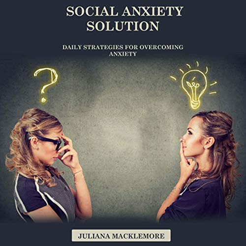 Social Anxiety Solution audiobook cover art