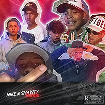 Nike & Shawty (Remix)