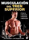 MUSCULACIÓN DEL TREN SUPERIOR (En Forma / in Shape) (Spanish Edition)