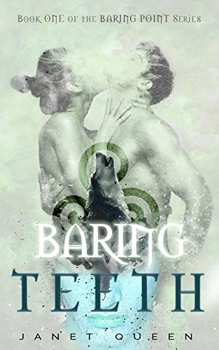 Baring Teeth: A Paranormal Werewolf Romance (Baring Point Series Book 1) (English Edition)