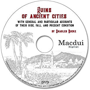 Ruins of ancient cities, with general and particular accounts of their rise, fall, and present condition by Charles Bucke 2 PDF E-Books on 1 Data DVD:Iracematravel
