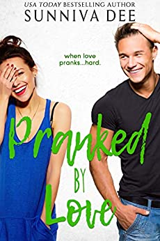 Pranked by Love (#LovePranks Book 2) by [Sunniva Dee]