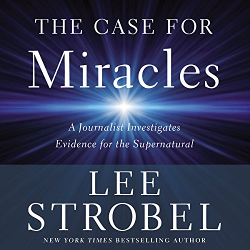 The Case for Miracles cover art