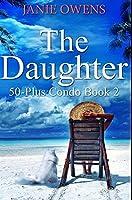 The Daughter: Premium Hardcover Edition
