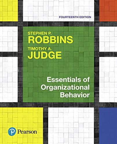 Compare Textbook Prices for Essentials of Organizational Behavior 14 Edition ISBN 9780134523859 by Robbins, Stephen,Judge, Timothy A.