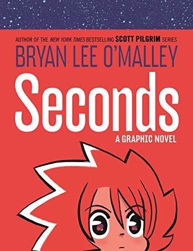 Seconds: A Graphic Novel (Original Fiction)
