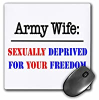 Army Wife Sexually Deprived For Your自由–マウスパッド、8× 8インチ( MP _ 157420_ 1)