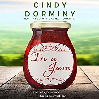 In a Jam                   By:                                                                                                                                 Cindy Dorminy                               Narrated by:                                                                                                                                 Laura Roberts                      Length: 8 hrs and 56 mins     Not rated yet     Overall 0.0