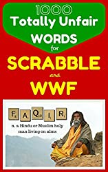Image: 1000 Totally Unfair Words for Scrabble and Words With Friends: Outrageously Legitimate Words to Crush the Enemy in Your Favorite Word Games (Flash Vocabulary Builders Book 0) | Kindle Edition | by Derek McKenzie (Author). Publication Date: April 15, 2015
