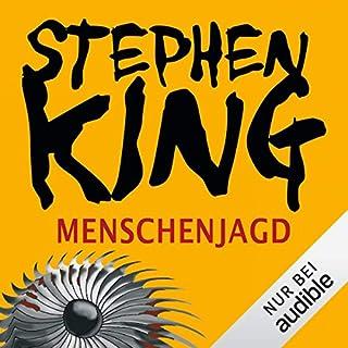 Menschenjagd                   Autor:                                                                                                                                 Stephen King                               Sprecher:                                                                                                                                 David Nathan                      Spieldauer: 8 Std. und 47 Min.     1.571 Bewertungen     Gesamt 4,5