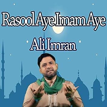 Rasool Aye Imam Aye - Single