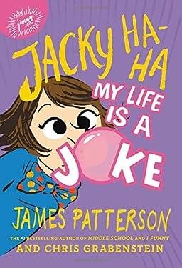 Jacky Ha-Ha: My Life Is a Joke (Jacky Ha-Ha, 2)