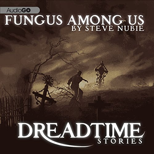 A Fungus Among Us audiobook cover art