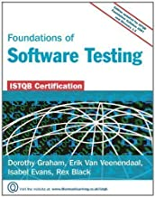 Foundations of Software Testing: ISTQB Certification 2nd (second) Revised Edition by Dorothy Graham, Isabel Evans, Erik Van Veenendaal, Rex Black published by Cengage (2008)