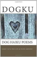 Dogku: dog haiku poems