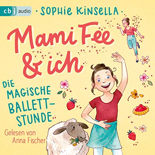 Die magische Ballettstunde     Mami Fee & ich 3              By:                                                                                                                                 Sophie Kinsella                               Narrated by:                                                                                                                                 Anna Fischer                      Length: 1 hr and 13 mins     Not rated yet     Overall 0.0
