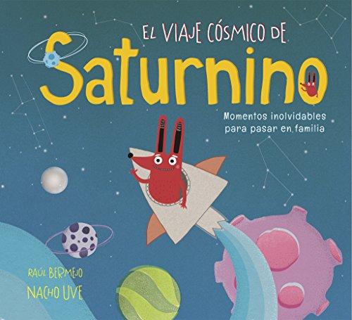 El viaje cósmico de Saturnino (Pequeños creativos)