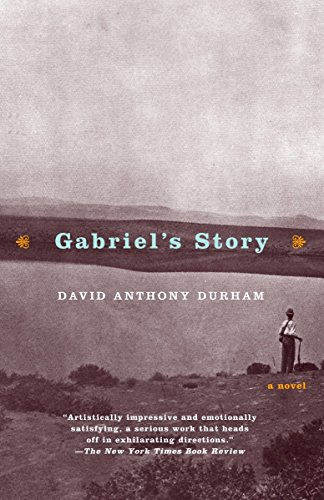 Gabriel's Story: A Novel