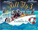 Jazz Fly 3: The Caribbean Sea (3) (Jazz Fly series)