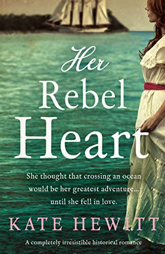 Her Rebel Heart: A completely irresistible historical romance (Far Horizons Book 2) (English Edition)