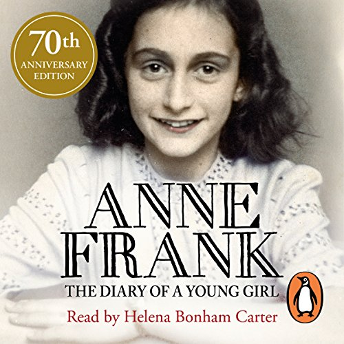 Diary of a Young Girl                   By:                                                                                                                                 Anne Frank                               Narrated by:                                                                                                                                 Helena Bonham Carter                      Length: 10 hrs and 8 mins     270 ratings     Overall 4.8