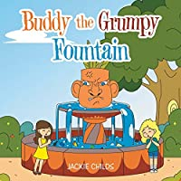 Buddy the Grumpy Fountain
