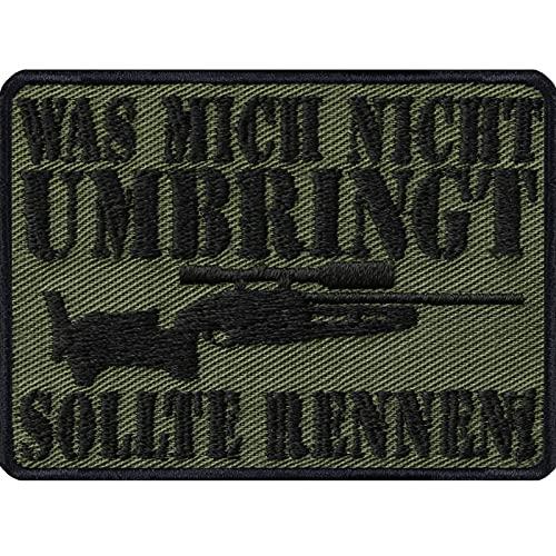 Bundeswehr Geschenk Aufnäher: was Mich Nicht umbringt, sollte rennen - Army Morale Patch Tactical Militär Abzeichen Bundesheer, DIY Applikation Jacke/Weste/Jeans/Uniform 70x50mm
