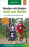 Wandern mit Kindern rund um Berlin: 21 kinderwagenfreundliche Touren*