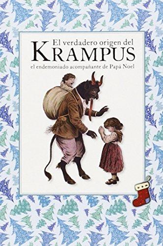 El Verdadero Origen Del Krampus. El Endemoniado Acompañante De Papá Noel (Desvan De Hanta)