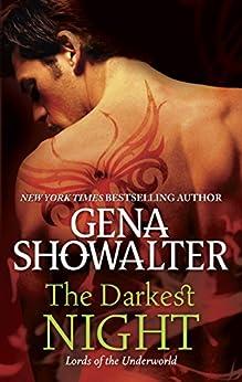 The Darkest Night (Lords of the Underworld Book 1) by [Gena Showalter]