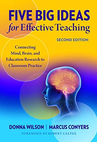Five Big Ideas for Effective Teaching Connecting Mind Brain and Education Research to Classroom product image