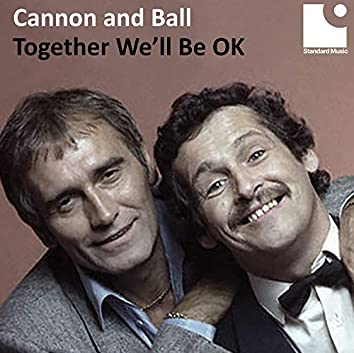 Together We'll Be OK