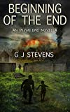 Beginning of the End: An In The End Novella (English Edition)