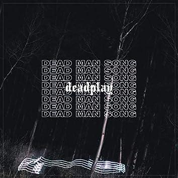 Dead Man Song