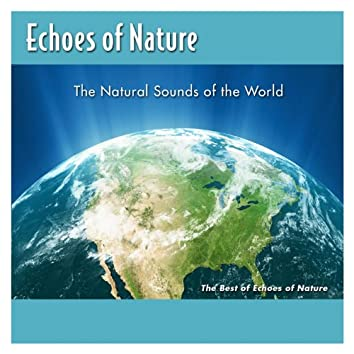 The Best Of Echoes Of Nature