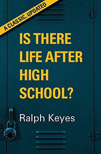 Is There Life After High School?: A Classic, Updated (English Edition)