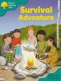 Oxford Reading Tree: Stage 9: Storybooks: Survival Adventure