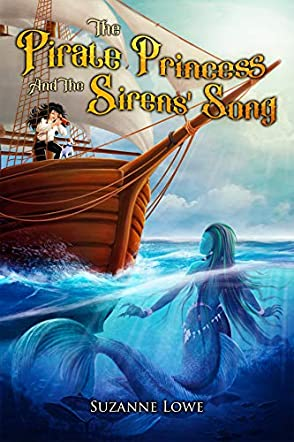 The Pirate Princess and the Sirens' Song