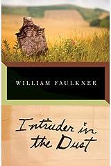 Intruder in the Dust (Vintage International) Kindle Edition