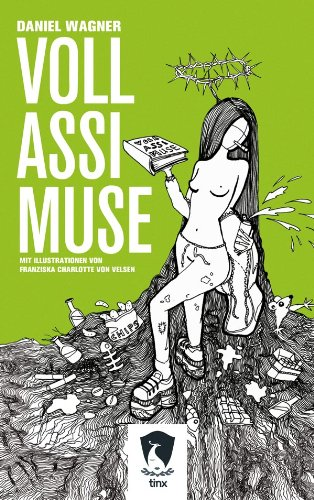 Voll Assi Muse (German Edition)