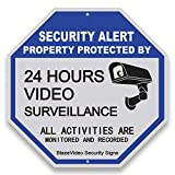 BlazeVideo Video Surveillance Signs Outdoor, 24 Hours Surveillance Sign All Activities are Monitored and Recorded-Safety Sign for Home and Business CCTV Cameras Octagon 12'X12' Aluminum Sign