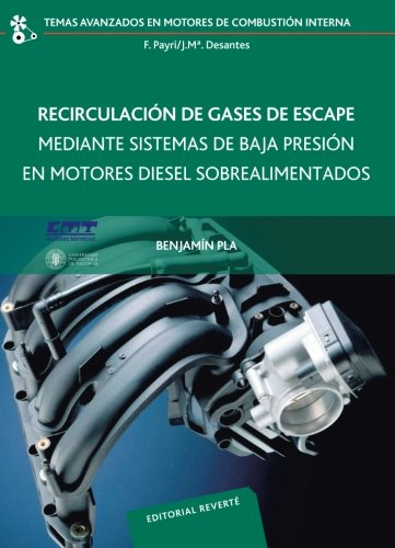 Recirculación de gases de escape mediante sistemas de baja presión en motores Diesel sobrealimentado (Temas Avanzados Motores Combustión Interna)