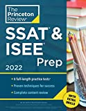 Princeton Review SSAT & ISEE Prep, 2022: 6 Practice Tests + Review & Techniques + Drills (2022) (Private Test Preparation)