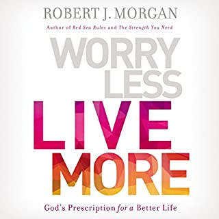 Worry Less, Live More audiobook cover art