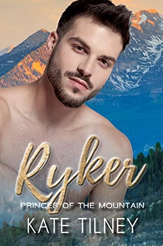RYKER: a mountain man, BBW instalove short romance (Princes of the Mountain Book 1) by [Kate Tilney]
